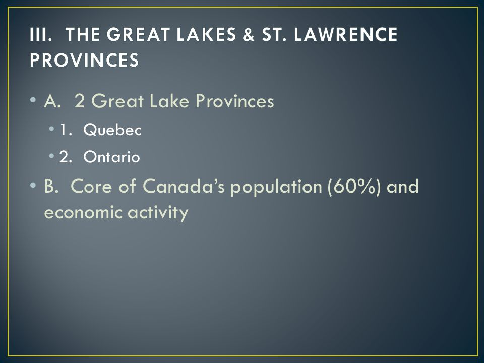 III. THE GREAT LAKES & ST. LAWRENCE PROVINCES
