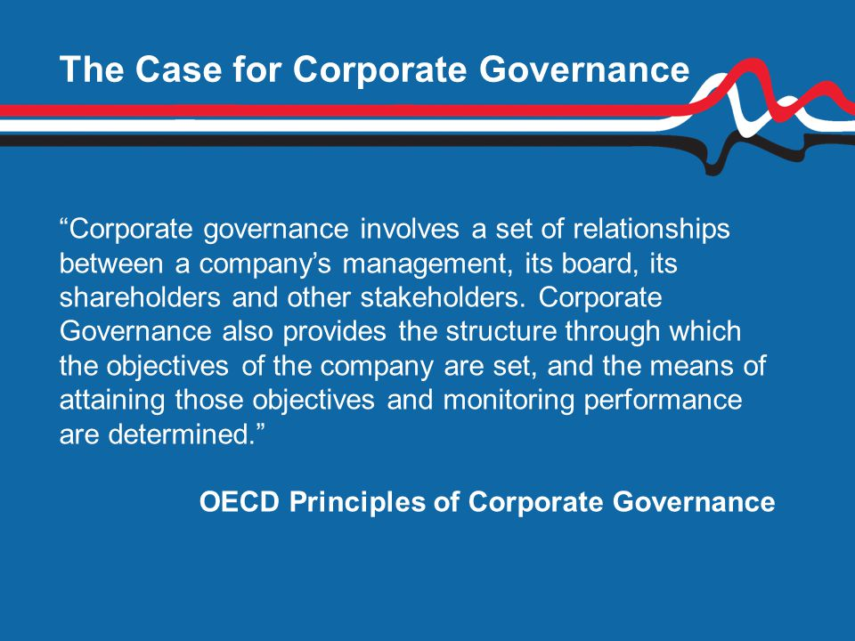The Case for Corporate Governance
