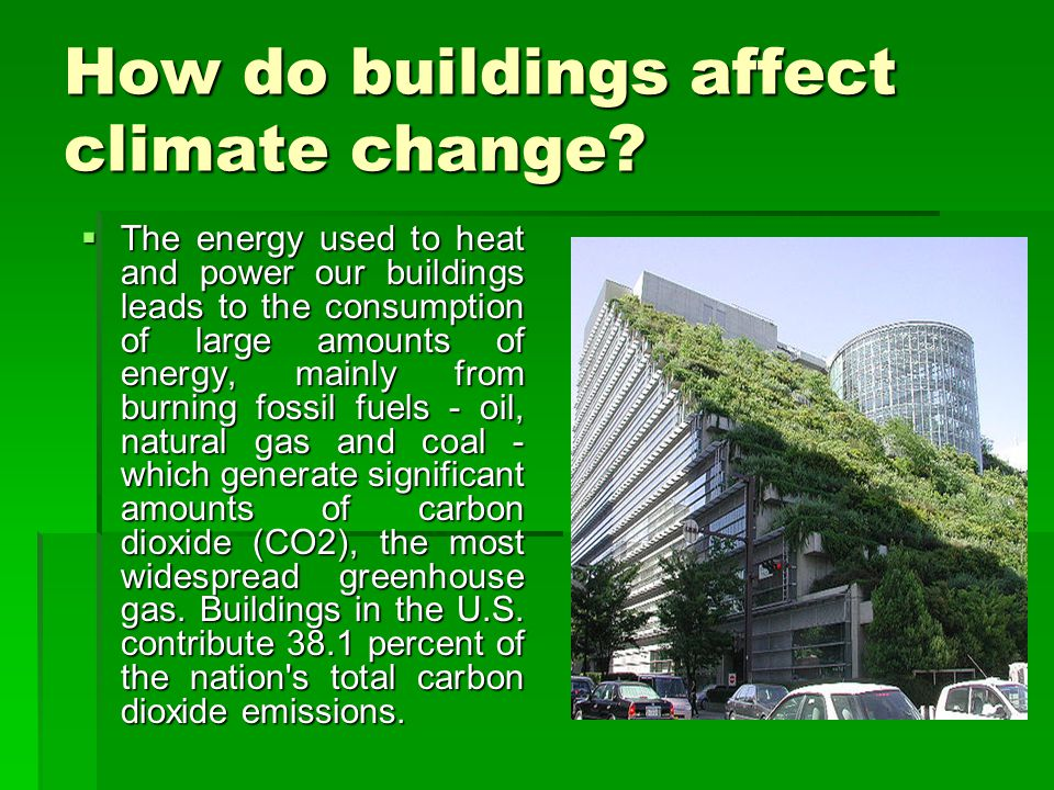 How do buildings affect climate change