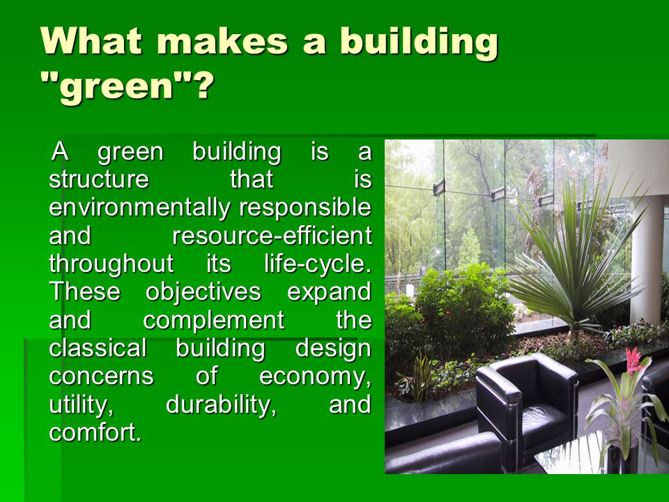 What makes a building green
