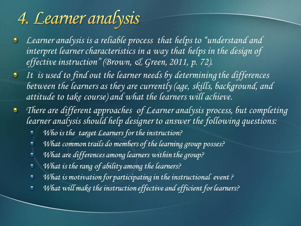 a learner analysis Omg center for collaborative learning analysis and report writing tips most important things to remember about data analysis 1 develop a plan before you analyze data.