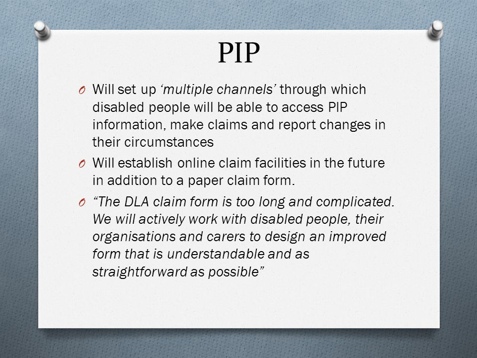 Personal Independence Payment & The abolition of DLA - ppt download