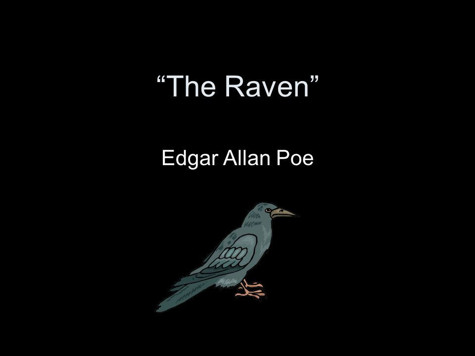 "the raven"" edgar allan poe ppt video online  1 ""the"