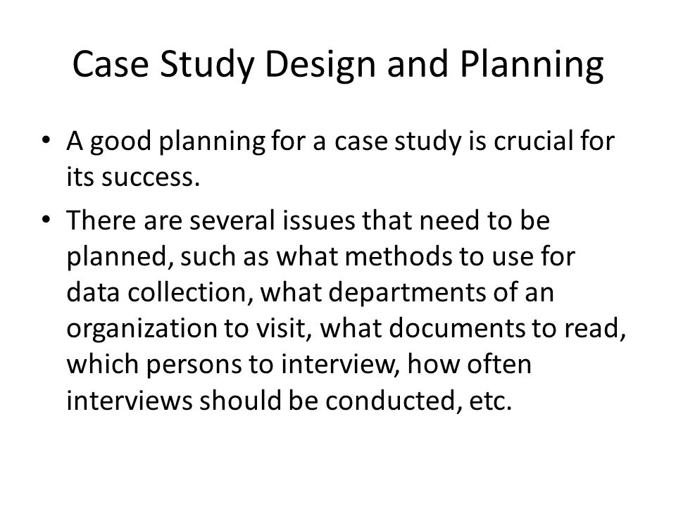 why use case study methodology Case studies in educational research   case study is often seen as a means of gathering together data and giving coherence and limit to what is being sought.
