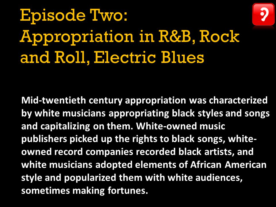 Music And Appropriation Ppt Video Online Download