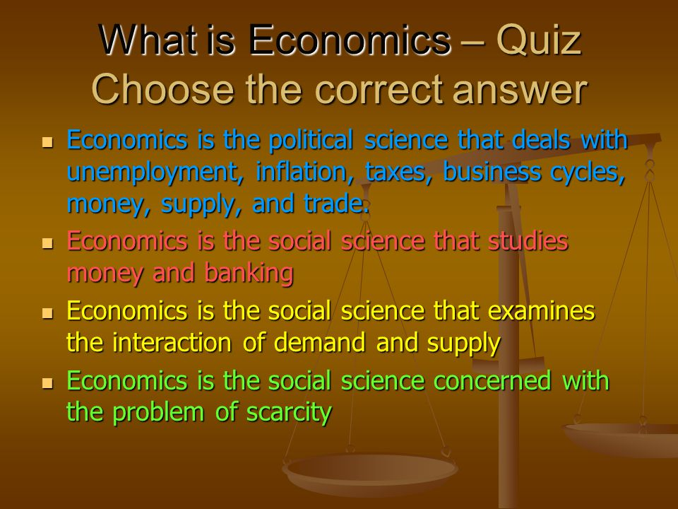 economic economics and correct answer Economics exam questions and economics exam answers to help students study for microeconomics exams and be prepared for classes  47 units and realize an economic.