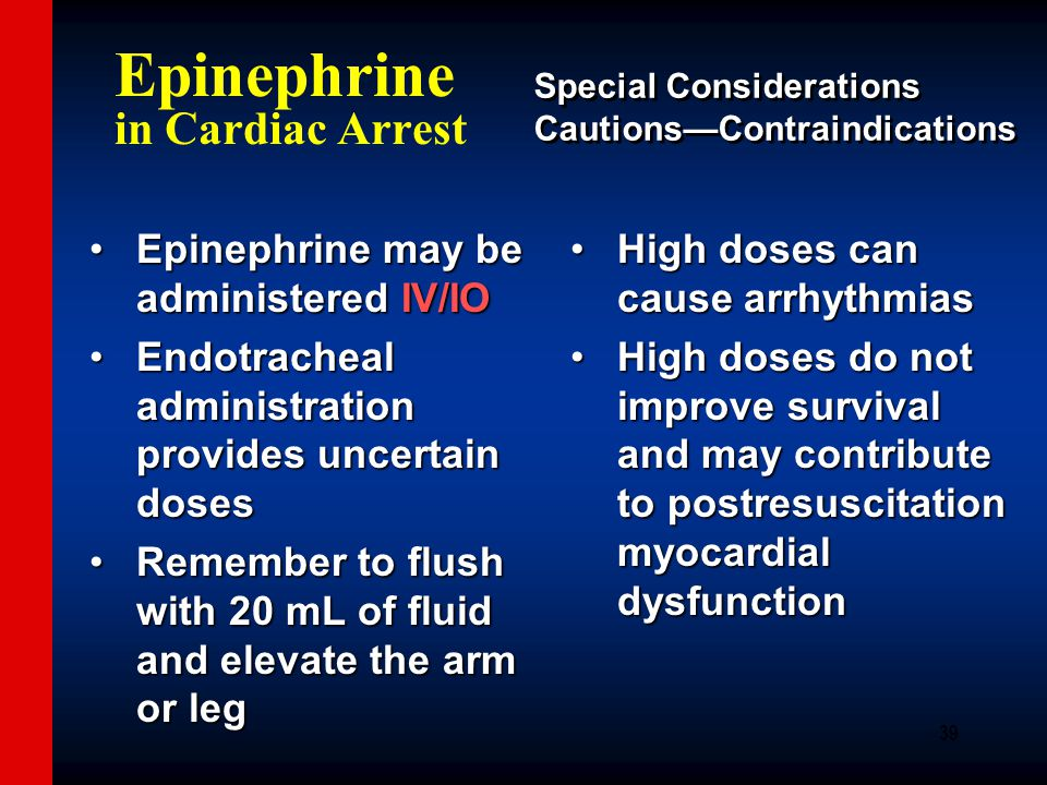 effect of adrenaline on cardiac arrests survival Does epinephrine improve survival from giving more adrenaline may not produce the desired effect does epinephrine improve survival from cardiac.