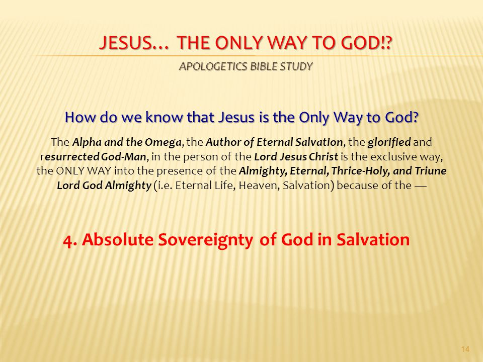 an analysis of god as the way to salvation Was it god's plan that the christ should suffer and die for the salvation of man • documents • jesus and salvation • church doctrine was christ's suffering and crucifixion really god's plan or could our salvation have been achieved some other way, and why did jesus have to suffer as brutally as he did to accomplish our salvation.