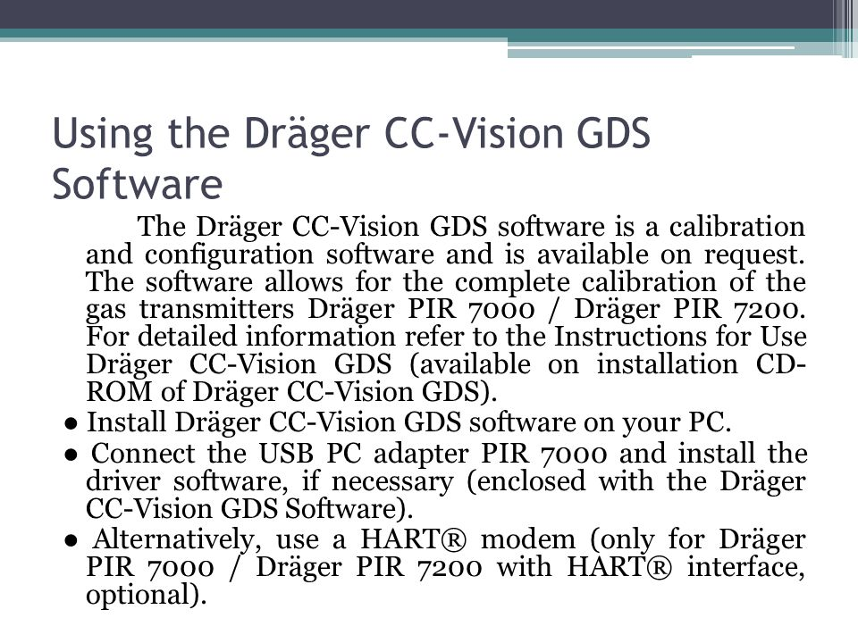 Using the Dräger CC-Vision GDS Software