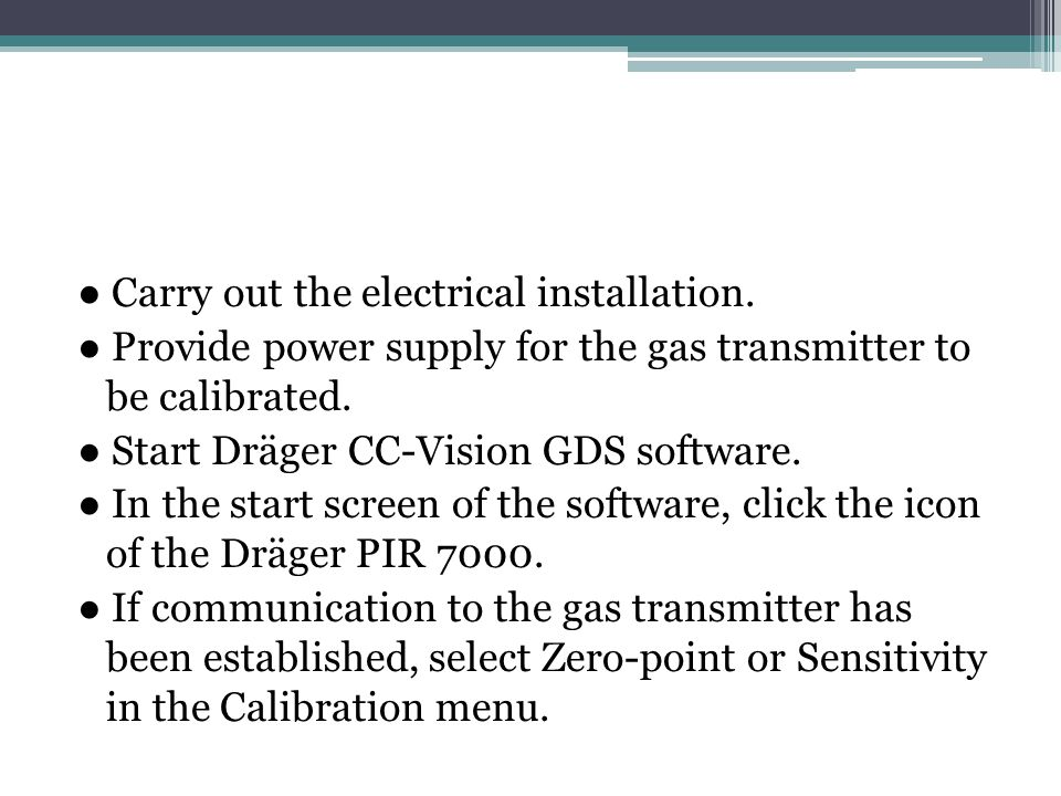 ● Carry out the electrical installation.