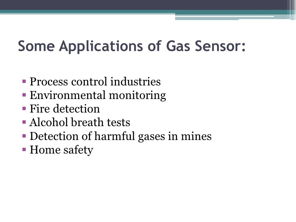 Some Applications of Gas Sensor: