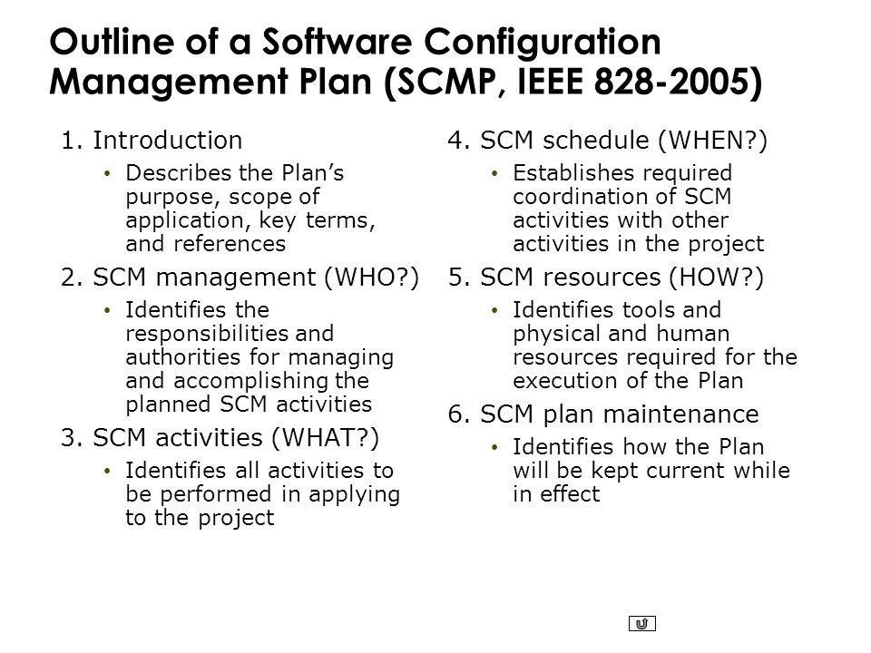 Outline Of A Software Configuration Management Plan (SCMP, IEEE 828 2005)