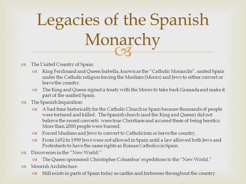 Legacies of the Spanish Monarchy