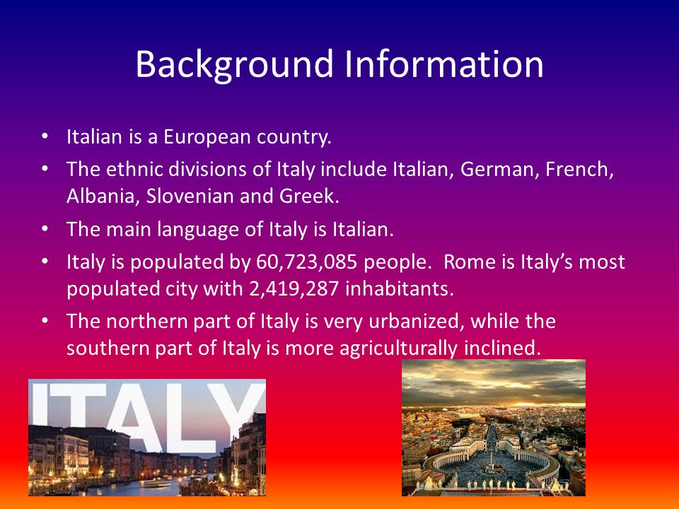 the background information of italy Background information on the emigration from italy and europe in the 19th and  20th century for family history research.