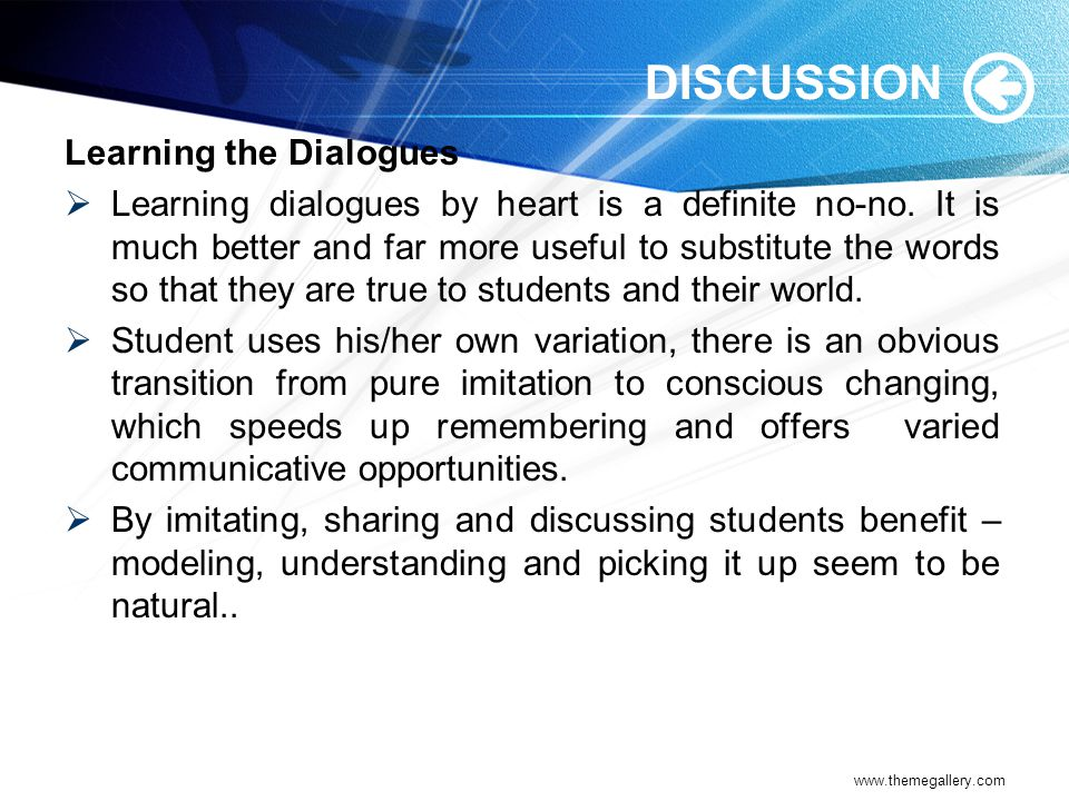 DISCUSSION Learning the Dialogues