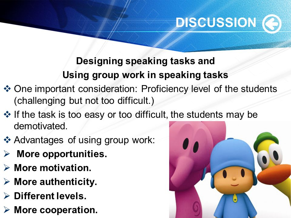 Designing speaking tasks and Using group work in speaking tasks