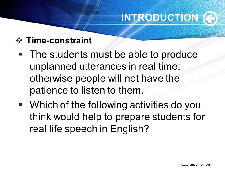 INTRODUCTION Time-constraint.