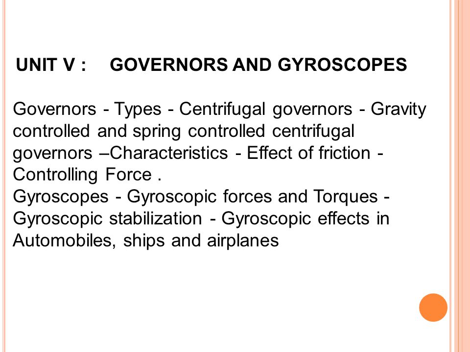 UNIT V : GOVERNORS AND GYROSCOPES