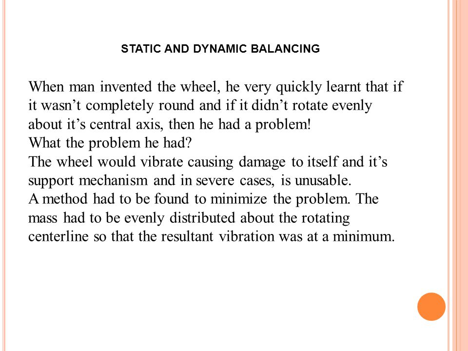 STATIC AND DYNAMIC BALANCING
