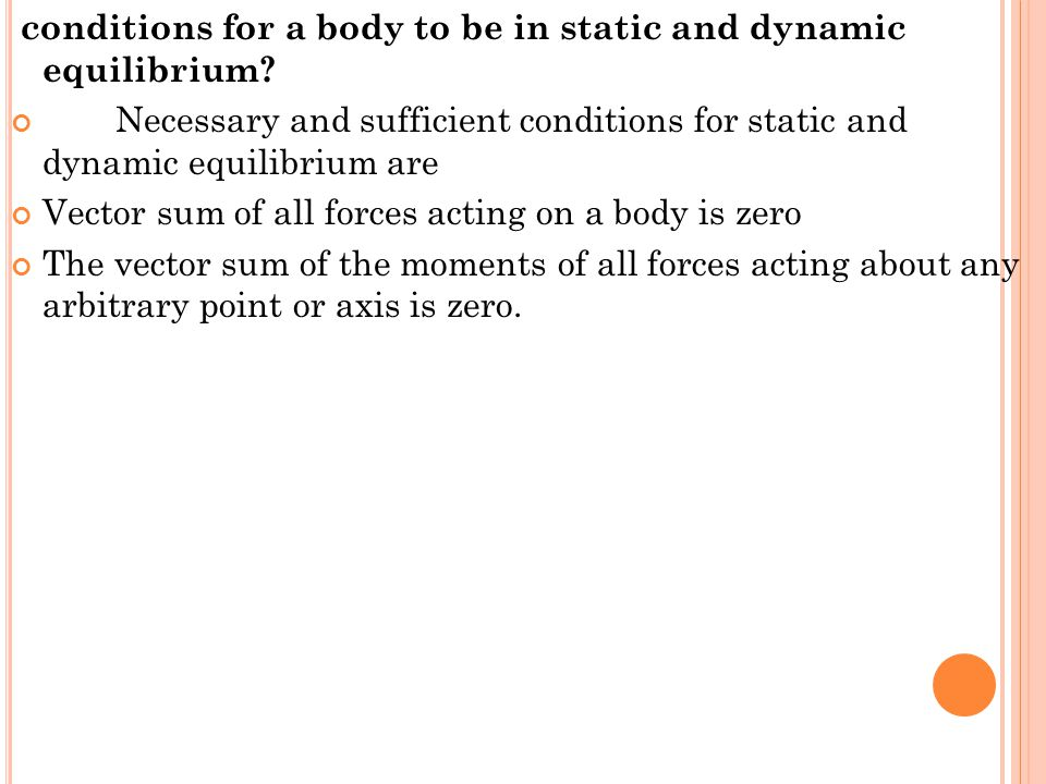 conditions for a body to be in static and dynamic equilibrium