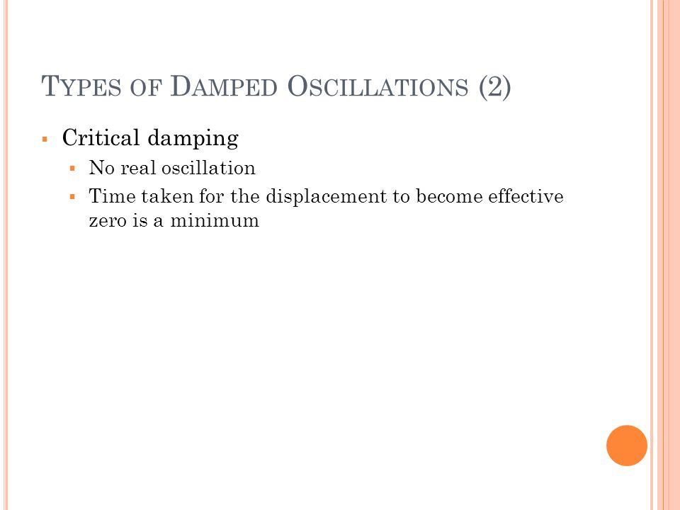 Types of Damped Oscillations (2)