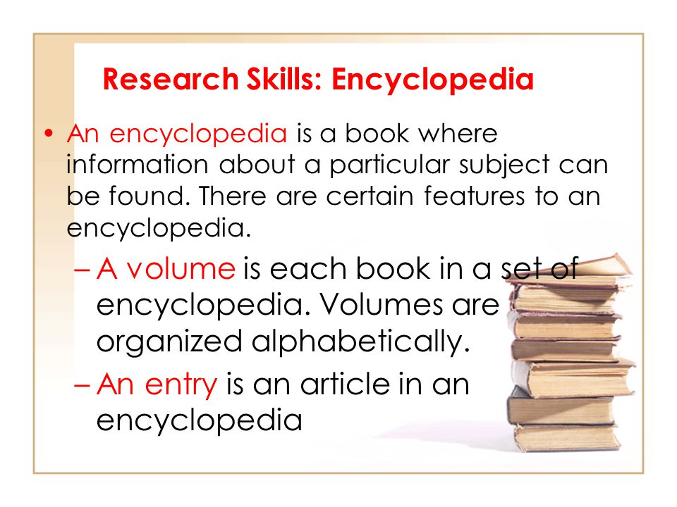 Research Skills: Encyclopedia