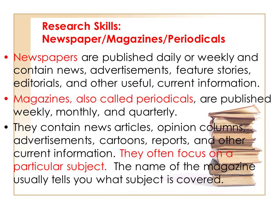 Research Skills: Newspaper/Magazines/Periodicals