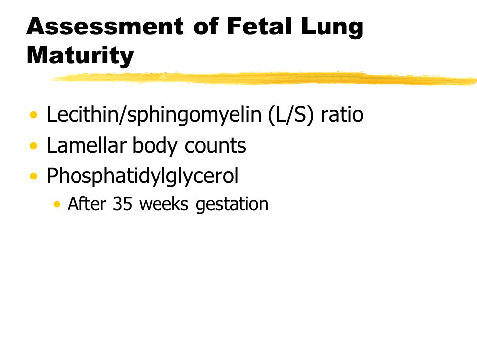 Assessment of Fetal Lung Maturity