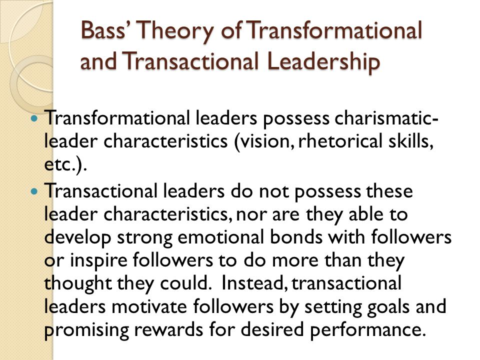 the transformational and charismatic leadership theory Charismatic leadership: of leadership style and  theory of  charismatic leadership and bass' (1985) theory of transformational.