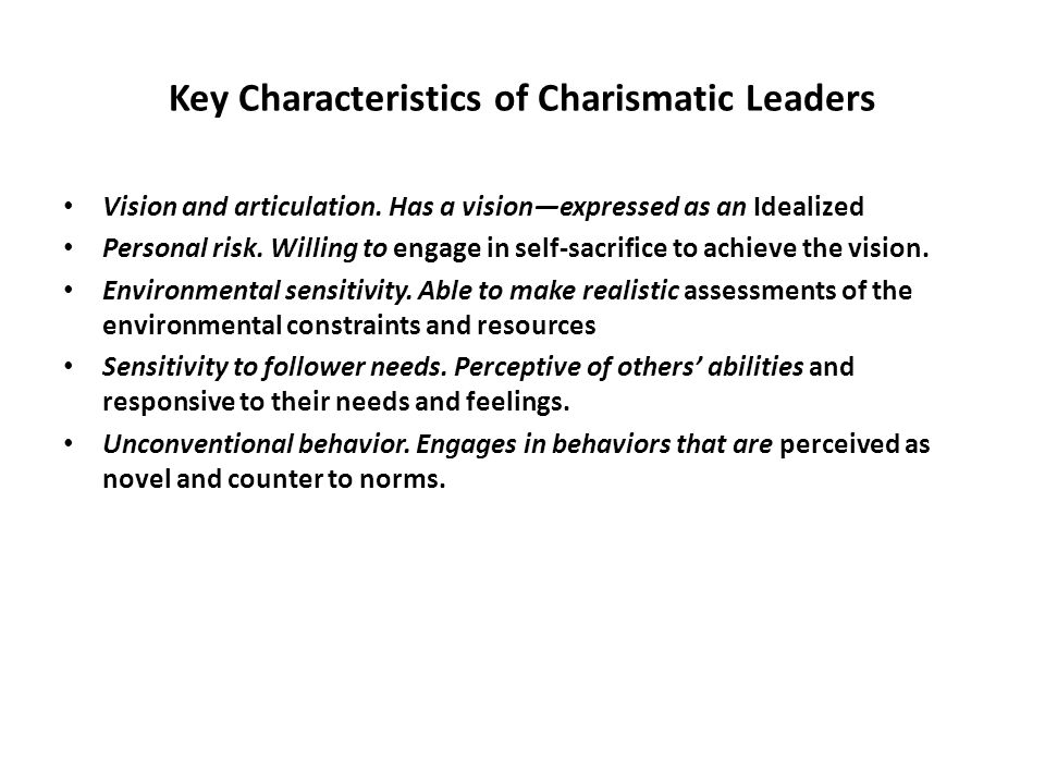 characteristic of charismatic leadership The author explains the history of charismatic leadership and its characteristics different charismatic leaders and their leadership characteristics are discussed an explanation of the characteristics and behaviors of followers of charismatic leaders is discussed.