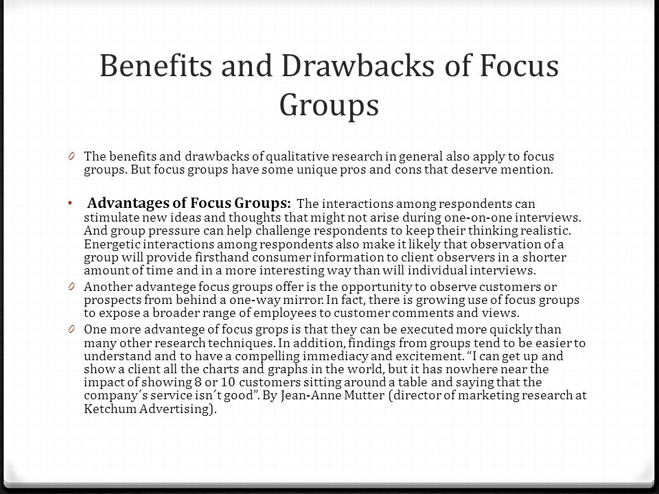 benefits and drawbacks of group debate In the case of the debate club, applicants can explain how their responsibilities of debating included group communication, public speaking, accurate research, meeting deadlines, and so forth ultimately, with the debate club experiences, applicants are able to show employers how they have successfully communicated, worked under pressure.