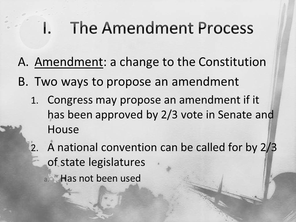 Changing Our Constitution The Amendments Ppt Video Online Download
