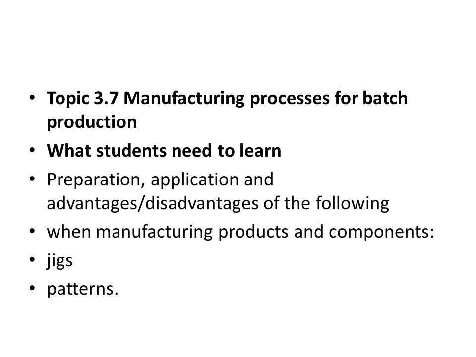 the purpose and advantages of batch production What is a quality inspection december 6, 2011 this article describes the types of quality inspections (before, during, and after production) most widely used in international trade.