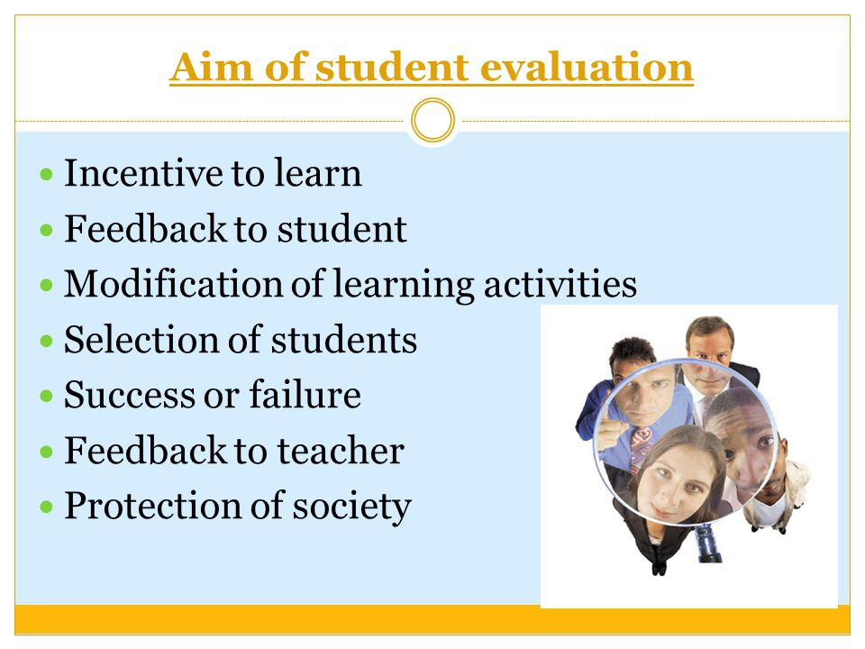 Aim of student evaluation