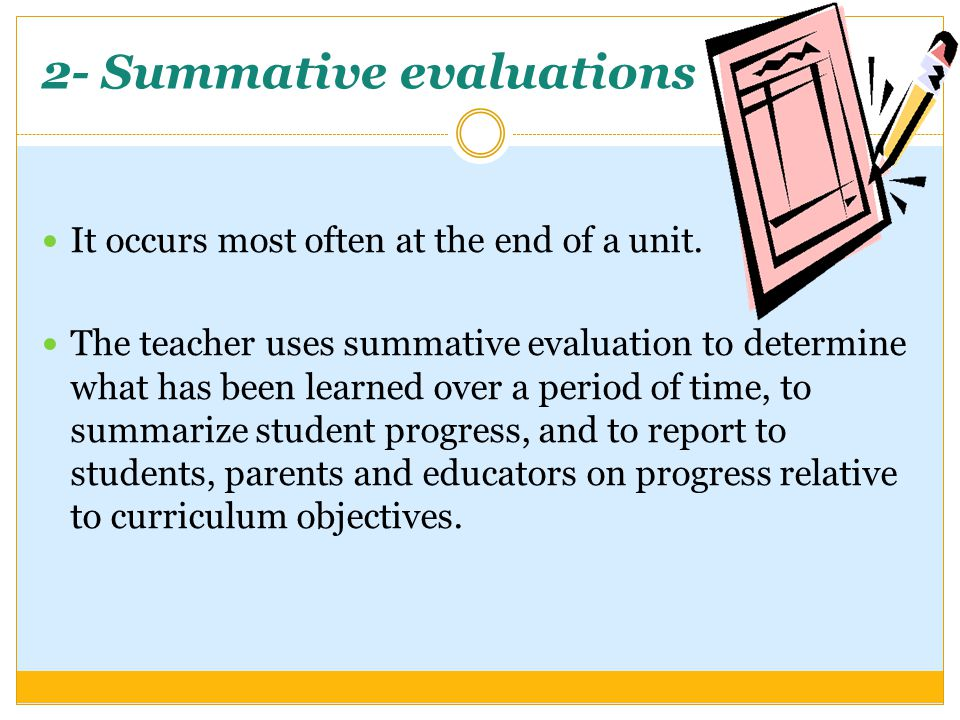 2- Summative evaluations