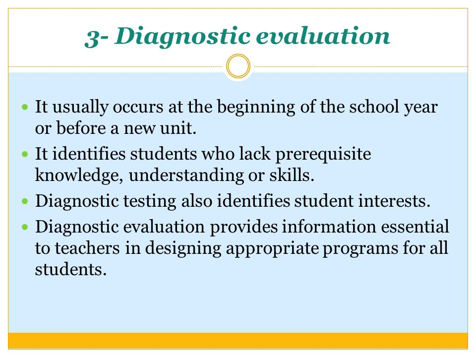 3- Diagnostic evaluation