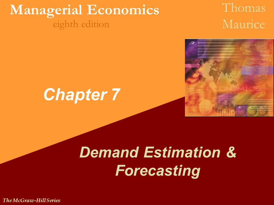 demand estimation forecasting Objectives specify the components of a regression model that can be used to estimate a demand equation interpret the regression results (ie, explain the quantitative impact that changes in the determinants have on the quantity demanded.