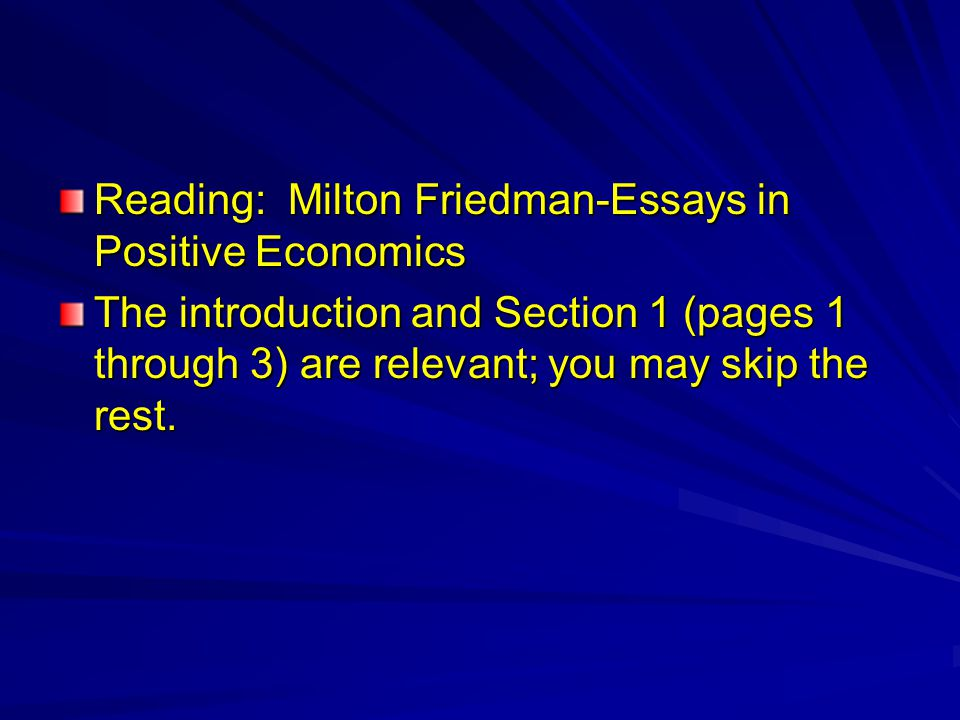 Milton friedman essays in positive economics summary