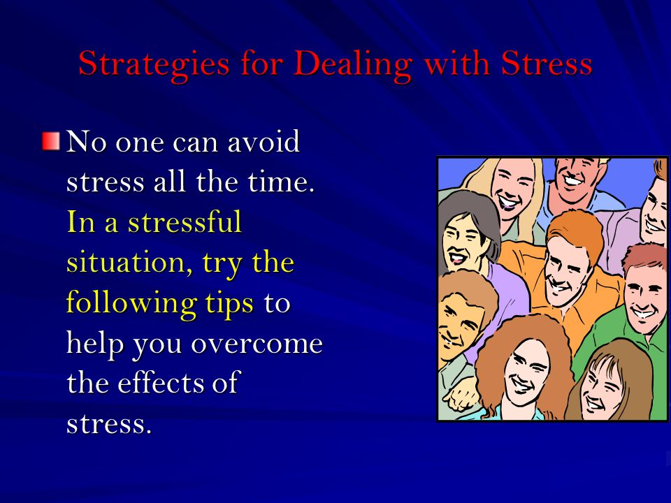 the effects and dealing with stress