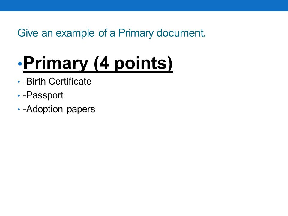 Give an example of a Primary document.