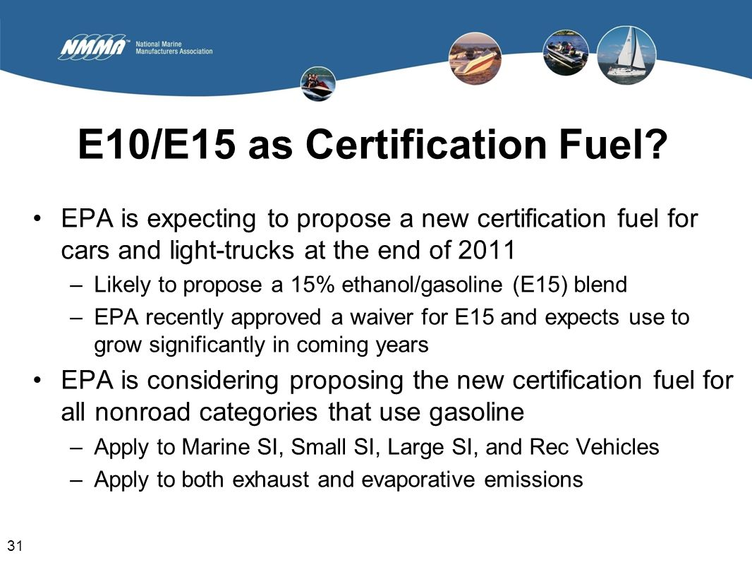 Boat builder regulatory update ppt download e10e15 as certification fuel 1betcityfo Image collections