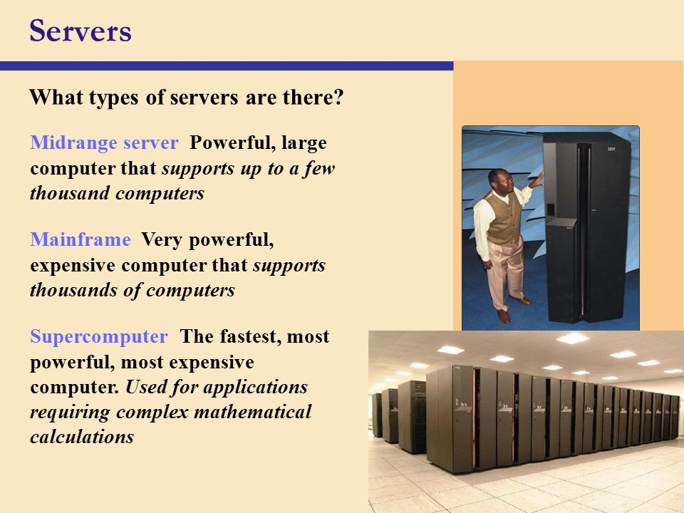 Servers What types of servers are there