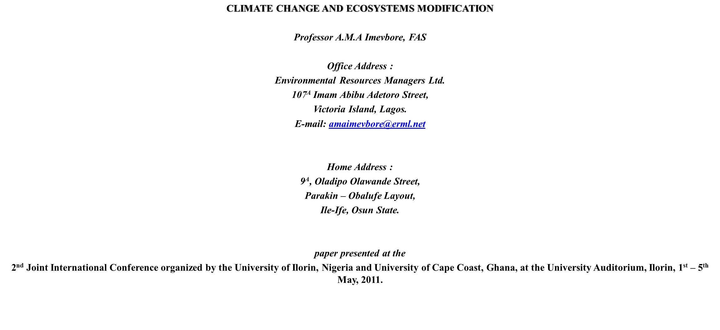 CLIMATE CHANGE AND ECOSYSTEMS MODIFICATION