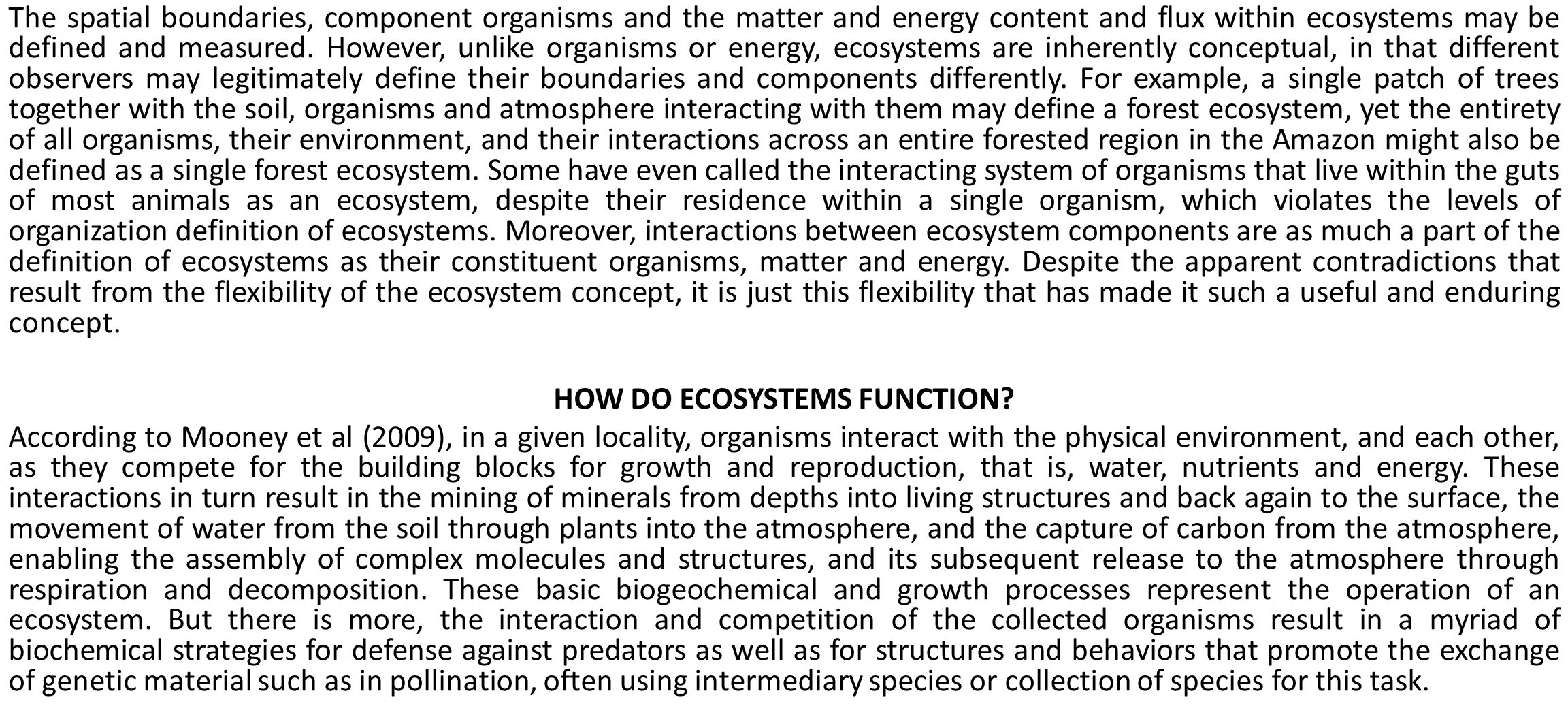 HOW DO ECOSYSTEMS FUNCTION