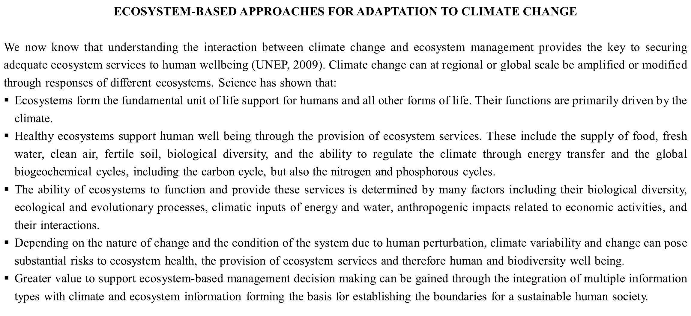 ECOSYSTEM-BASED APPROACHES FOR ADAPTATION TO CLIMATE CHANGE