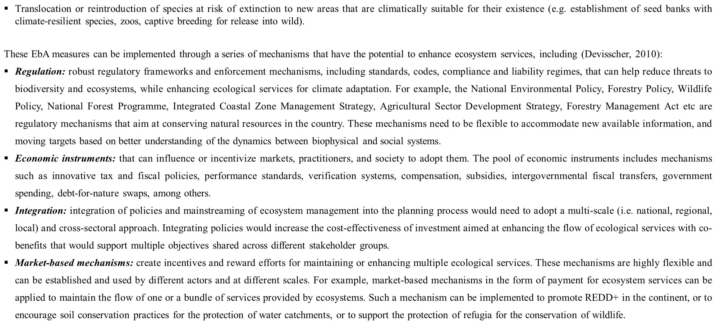 Translocation or reintroduction of species at risk of extinction to new areas that are climatically suitable for their existence (e.g. establishment of seed banks with climate-resilient species, zoos, captive breeding for release into wild).