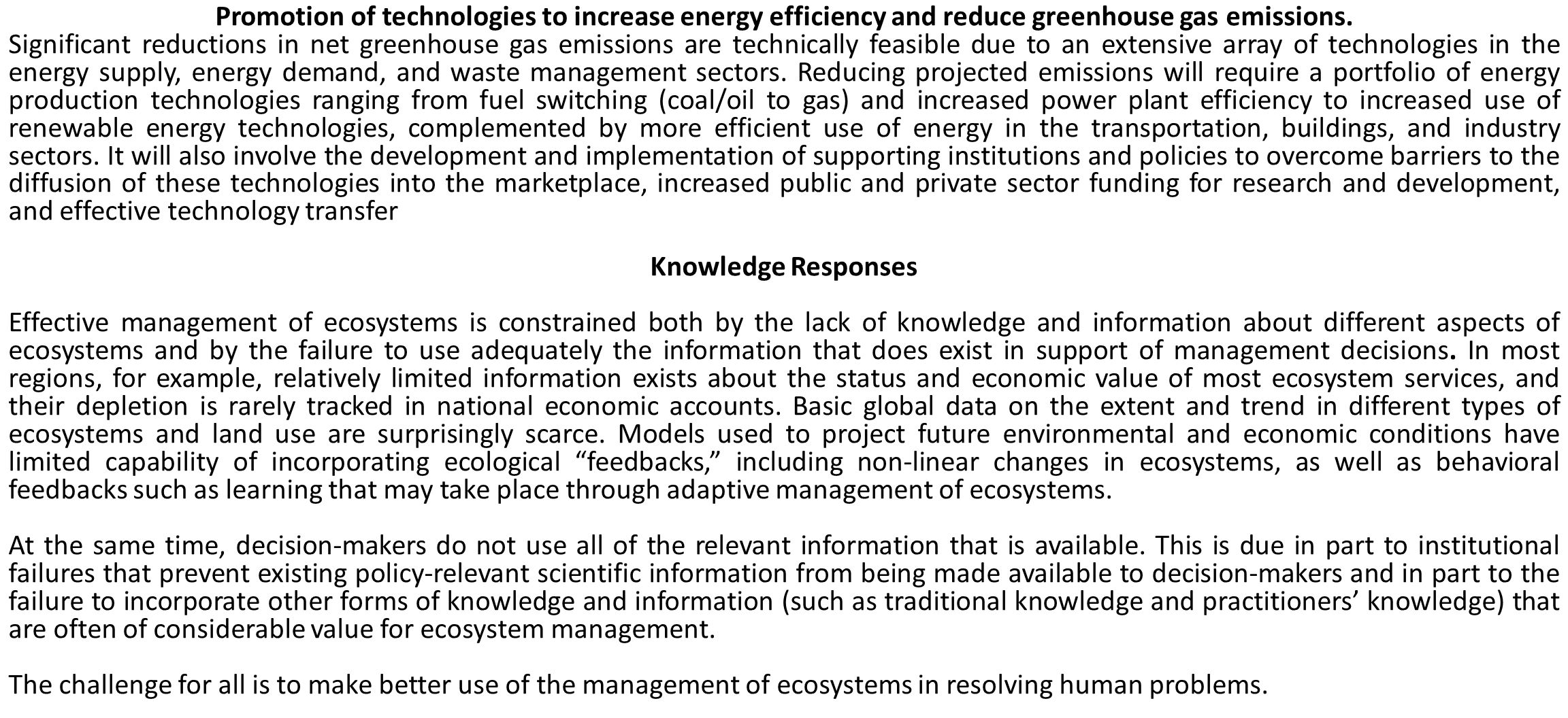 Promotion of technologies to increase energy efficiency and reduce greenhouse gas emissions.