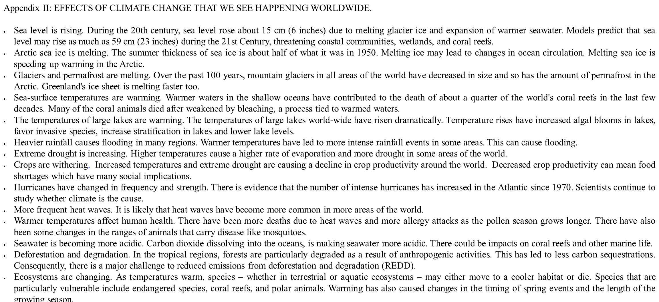 Appendix II: EFFECTS OF CLIMATE CHANGE THAT WE SEE HAPPENING WORLDWIDE.