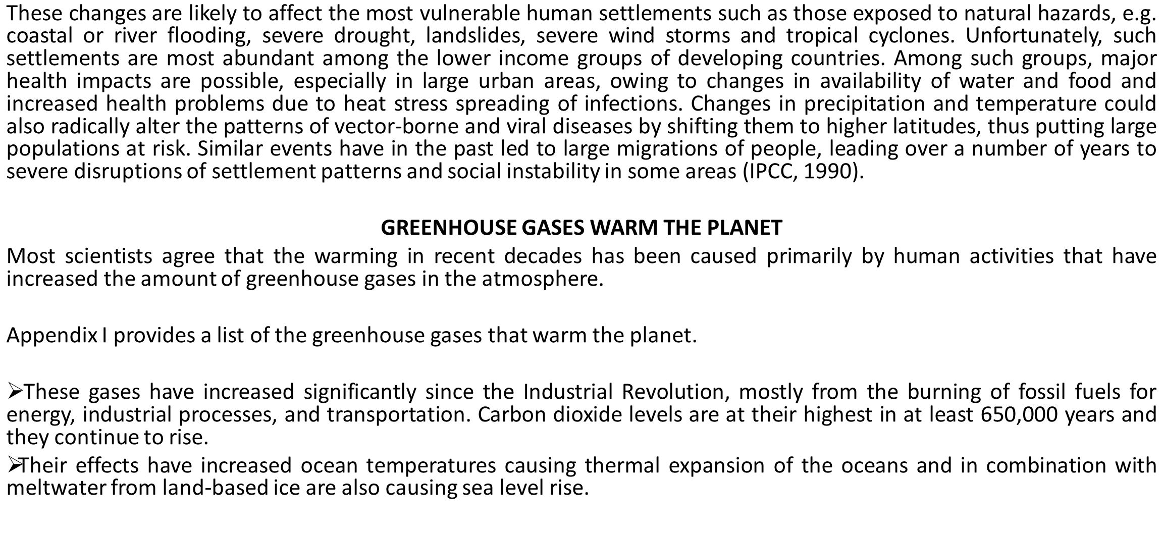 GREENHOUSE GASES WARM THE PLANET