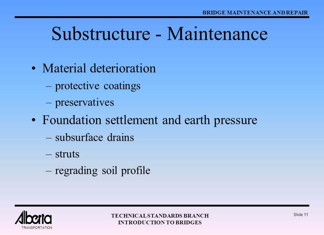 Substructure - Maintenance